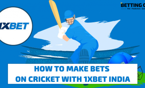 Placing Cricket Bets With 1XBET India Mobile: Step-by-step Guide