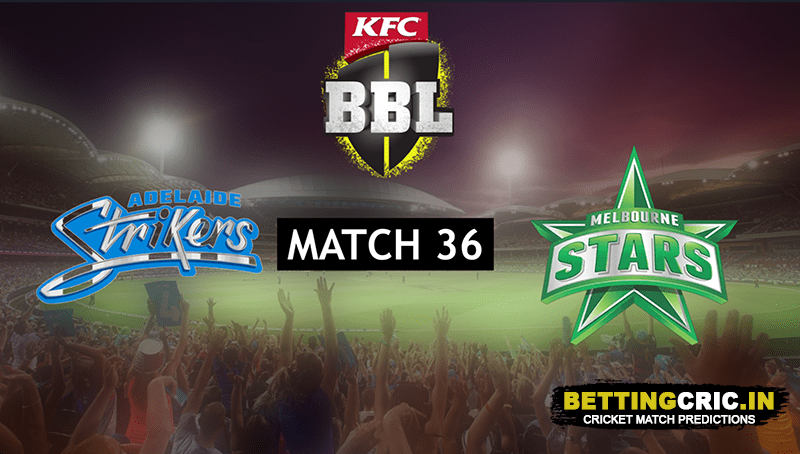Adelaide Strikers vs Melbourne Stars Predictions: BBL10 36th Match Preview